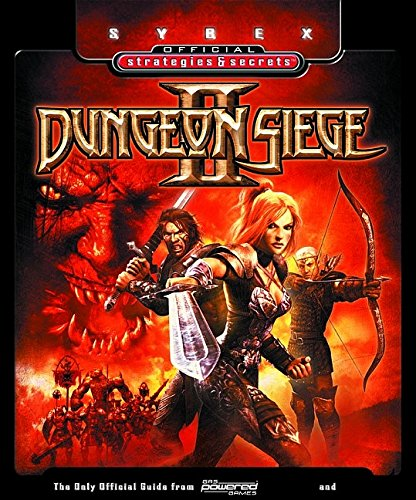 Dungeon Siege II: Sybex Official Strategies and Secrets (Sybex Official Strategies & Secrets)