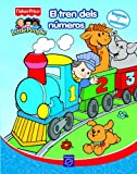 El tren dels números (Fisher-Price) (FISHER PRICE. LITTLE PEOPLE, Band 150857)