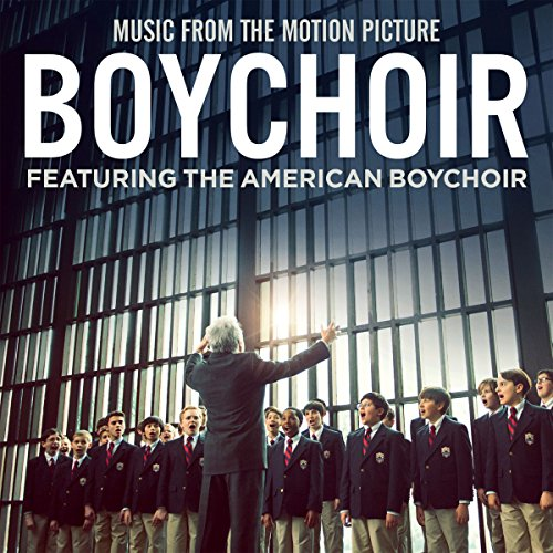 Boychoir (Music From The Motio...