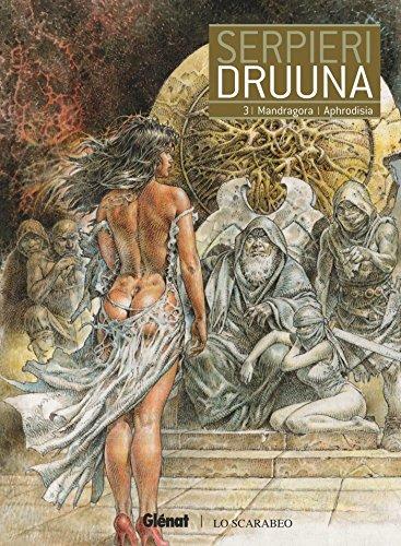 Druuna - Tome 03: Mandragora - Aphrodisia par Paolo Eleuteri Serpieri