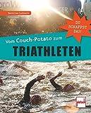 Vom Couch-Potato zum Triathleten: Du schaffst das!