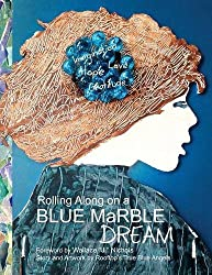 Rolling Along on a Blue Marble Dream Coloring Book by Wallace J. Nichols (2012-05-20)