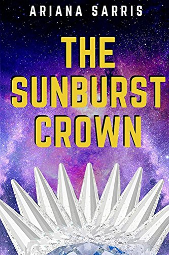 the-sunburst-crown-the-khurrian-messiah-book-1-english-edition