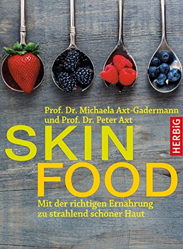 Skin-Food: Mit der richtigen Ernährung zu strahlend schöner Haut (Falten-heilmittel)