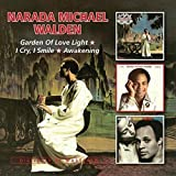 Narada Michael Walden: Garden of Love Light/I Cry,I Smile/Awakening (Audio CD)