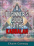 Kabbalah - A Beginner's Guide