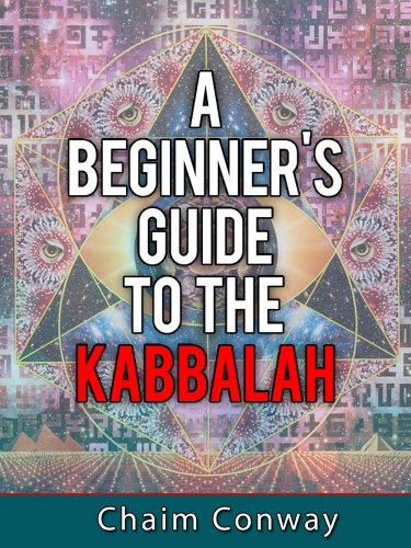 Kabbalah - A Beginner's Guide (English Edition)