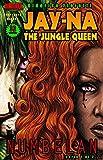 Jay-Na the Jungle Queen #1 (Edizione Italiana)