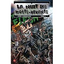 LA NUIT DES MORTS-VIVANTS : APRES L'APOCALYPSE T01
