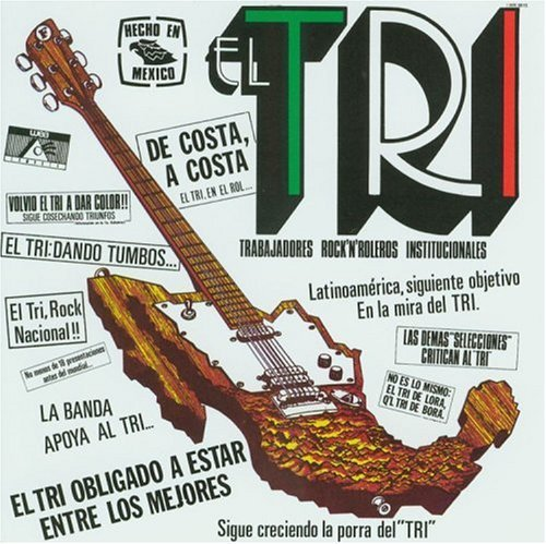 Hecho En Mexico by EL TRI (1993-05-03) - El Mexico De Tri