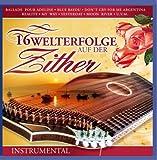 16 Welterfolge auf der Zither - Instrumental -