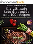 Ketogenic: The Ultimate Keto Diet Gui...