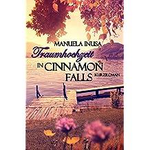 Traumhochzeit in Cinnamon Falls