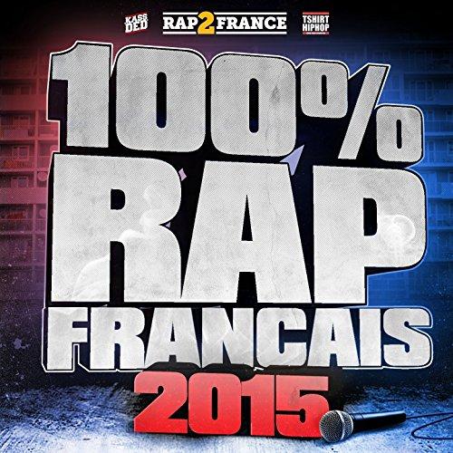 100% Rap français (2015)