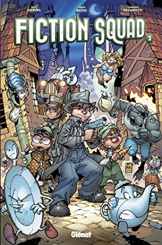 Fiction Squad - Tome 02