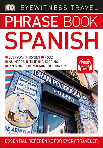 Eyewitness Travel Phrase Book Spanish (DK Eyewitness Travel Phrase Books)