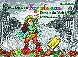 Wie El Ludo, der Knopfmann, Farbe in die Welt brachte - ROMAN für Kinder