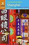 The Rough Guide to Shanghai (Rough Gu...