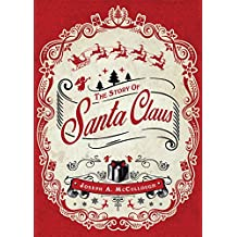 The Story of Santa Claus (Open Book Adventures)