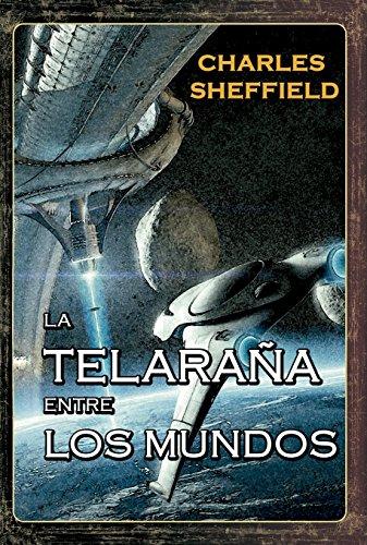 La Telaraña entre los Mundos por Charles  Sheffield
