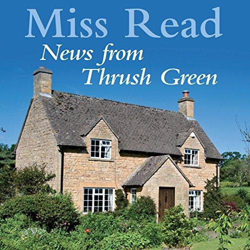 News from Thrush Green  Audiolibri