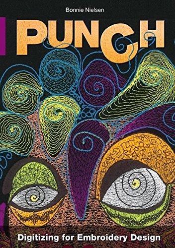 Punch: Digitizing for Embroidery Design (TVP Edition)
