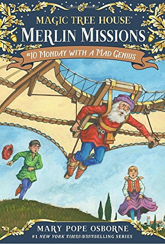 Monday with a Mad Genius (Magic Tree House Merlin Mission)