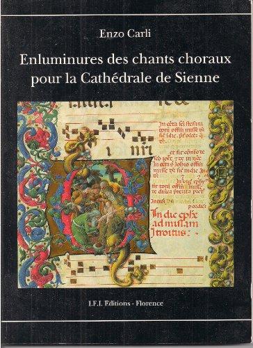 Enluminures des chants choraux pour la Cathdrale de Sienne