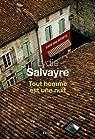 Tout homme est une nuit par Salvayre