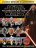 Star WarsTM Das Erwachen der Macht. Das große Stickerbuch Die neuen Helden und Raumschiffe
