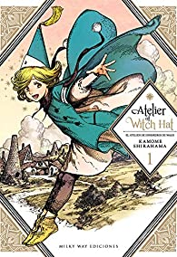 Atelier of Witch Hat, Vol. 1 par Kamome Shirahama