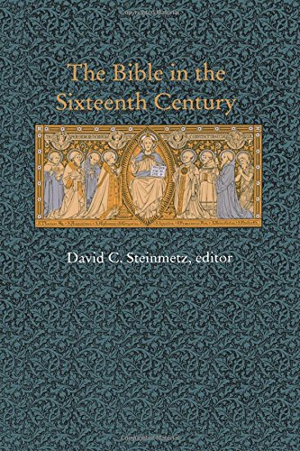 The Bible in the Sixteenth Century (Duke Monographs in Medieval & Renaissance Studies)