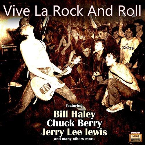 Vive La Rock And Roll