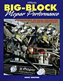 Big-Block Mopar Performance: High Performance and Racing Modifications for B and RB Series Engines