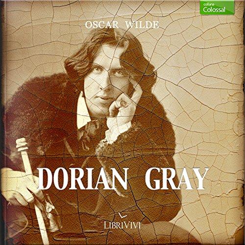 Il ritratto di Dorian Gray | Oscar Wilde