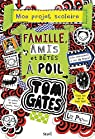 Tom Gates - tome 12 Famille, amis et bêtes à poil par Pichon