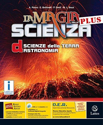 La magia della scienza plus. Vol. D. Per la Scuola media. Con DVD-ROM. Con e-book. Con espansione online