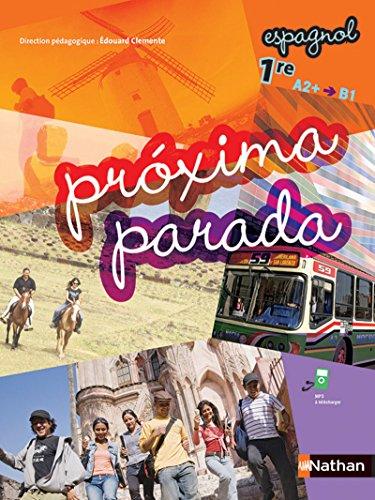 Próxima parada 1ere - A2+ B1 - Livre de l'élève par Luis Aranda Ayensa