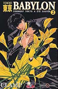 Tokyo Babylon Nouvelle edition Tome 2