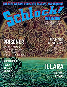Schlock! Webzine Vol. 11, Issue 7 by [Laker, Steve, Zaman, Zahid, Murphy, Gary, Bryant, Gregory KH]