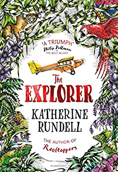 The Explorer by [Rundell, Katherine]