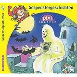 Pixi Hören. Gespenstergeschichten: 1 CD