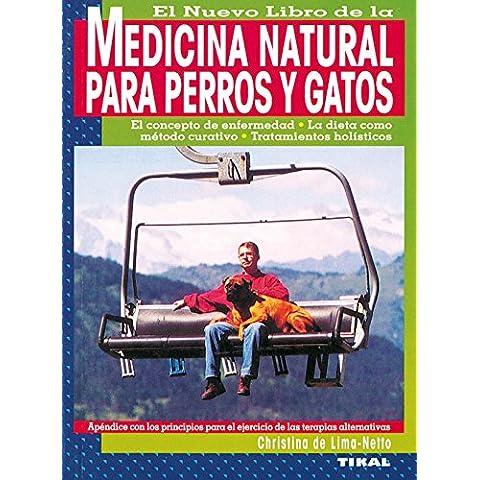 Medicina Natural Para Perros Y (Medicina Natural Para Perros y Gatos)