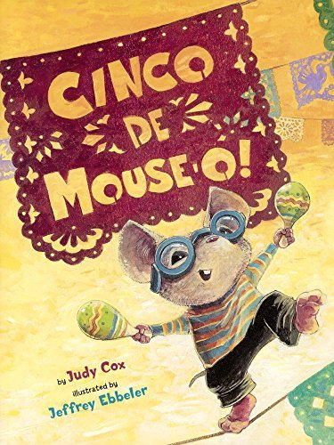 Cinco de Mouse-O! (Mouse (Holiday House)) by Judy Cox (2011-01-03)