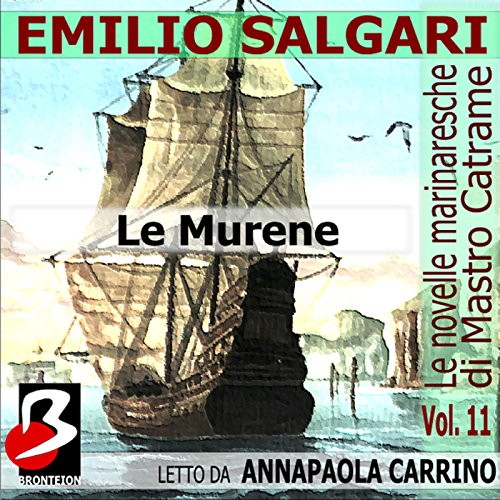 Le Murene: Le Novelle Marinaresche, Vol. 11  Audiolibri