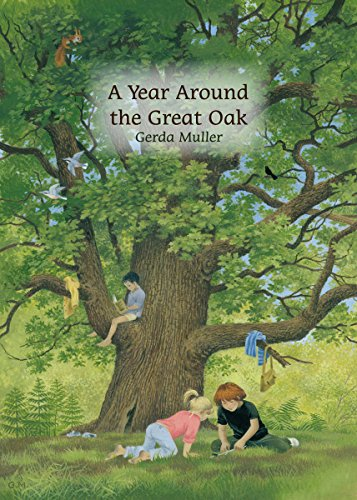 A Year Around the Great Oak por Gerda Muller
