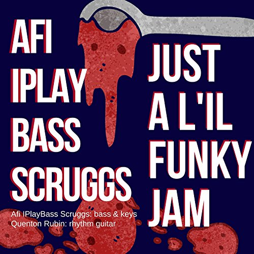 Just a L'il Funky Jam (feat. Quenton Rubin)