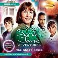 The Ghost House (Sarah Jane Adventures)