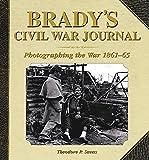 ISBN: 1620870525 - Brady's Civil War Journal: Photographing the War, 1861-65