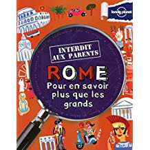 Rome : Pour en savoir plus que les grands